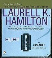 Flirt Unabridged CDs (Anita Blake, Vampire Hunter)