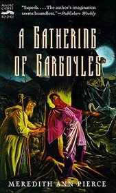 A Gathering of Gargoyles: The Darkangel Trilogy, Volume II
