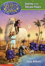 Journey to the Volcano Palace (Secrets of Droon, Bk 2)