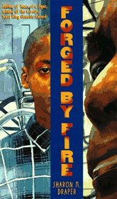 Forged By Fire (Hazelwood High, Bk 2)