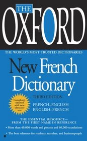 The Oxford New French Dictionary: Third Edition