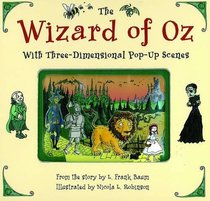 The Wizard of Oz with Three-Dimensional Pop-Up Scenes