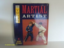 The Young Martial Artist (Pelham Practical Sports)