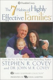 The 7 Habits of Highly Effective Families (Audio Cassette) (Abridged)