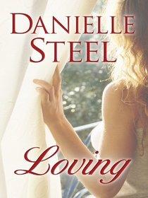 Loving (Thorndike Press Large Print Famous Authors Series)