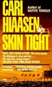 Skin Tight (Mick Stranahan, Bk 1)