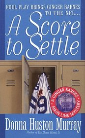 A Score To Settle (A Ginger Barnes Mystery #5)