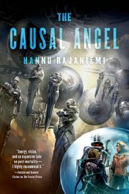 The Causal Angel (Jean le Flambeur, Bk 3)