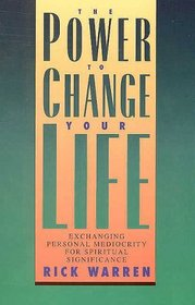 The Power To Change Your Life