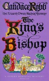 The King's Bishop (Owen Archer, Bk 4)