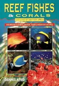 Reef Fishes & Corals: East Coast of Southern Africa