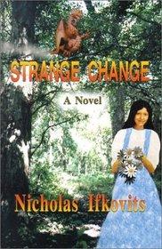 Strange Change