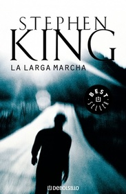 La Larga Marcha (The Long Walk) (Spanish Edition)