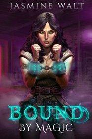 Bound by Magic (Baine Chronicles, Bk 2)