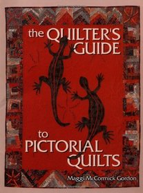 The Quilter's Guide to Pictorial Quilts