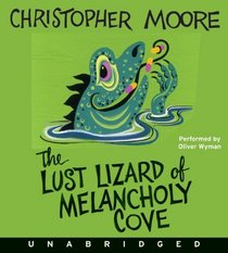 The Lust Lizard of Melancholy Cove (Audio CD) (Unabridged)