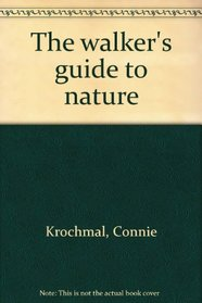 The walker's guide to nature