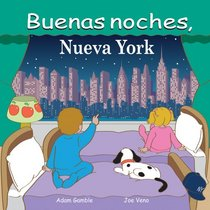 Buenas noches, Nueva York (Good Night Our World series) (Spanish Edition)