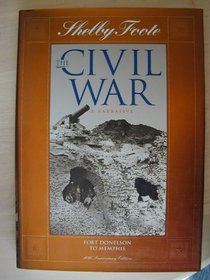 Fort Donelson to Memphis (Shelby Foote, the Civil War, a Narrative , Vol 2)