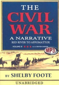 The Civil War: A Narrative, Vol. 3 (Civil War: A Narrative)