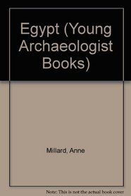 Egypt; (The young archaeologist books)