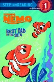 Best Dad in the Sea (Finding Nemo) (Step into Reading, Step 1)