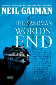 The Sandman, Vol 8: Worlds' End