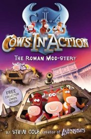 Cows in Action: The Roman Moo-stery (Cows in Action)