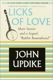 Licks of Love : Short Stories and a Sequel,