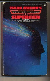 Isaac Asimov's Wonderful Worlds of Science Fiction #3 Supermen