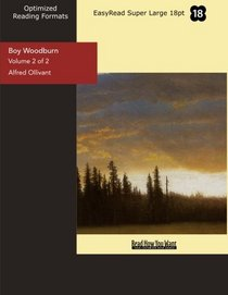 Boy Woodburn (Volume 2 of 2) (EasyRead Super Large 18pt Edition): A Story of the Sussex Downs