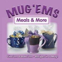 Mug 'Ems: Meals and More