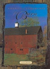 American Landmarks: The Barn