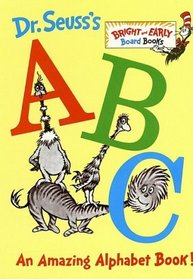 Dr. Seuss's ABC: An Amazing Alphabet Book! (Bright  Early Board Books(TM))
