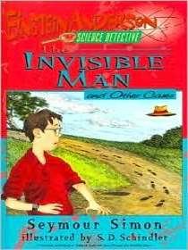 The Invisible Man and Other Cases (Einstein Anderson, Science Detective)