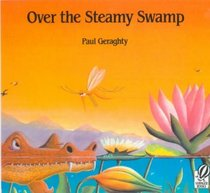 Over the Steamy Swamp