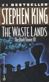 The Waste Lands  (Dark Tower, Bk 3)