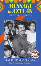 Message to Aztlan: Selected Writings (Hispanic Civil Rights)