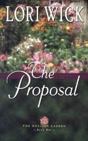 The Proposal (English Garden, Bk 1)