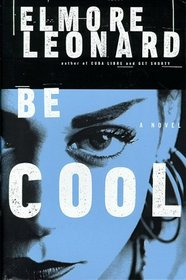 Be Cool (Chili Palmer, Bk 2)