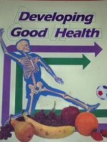 Developing Good Health 4