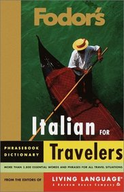 Fodor's Italian for Travelers (Phrase Book) (Fodor's Languages/Travelers)