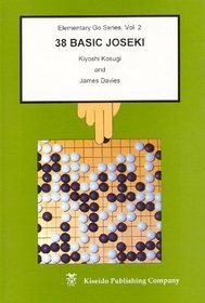 38 Basic Joseki (Elementary Go Series, Vol. 2) (Beginner and Elementary Go Books)