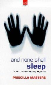 And None Shall Sleep: A Joanna Piercy Mystery (Joanna Piercy Mysteries)