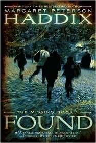 Found (Missing, Bk 1)