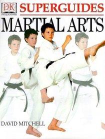 Superguides: Martial Arts