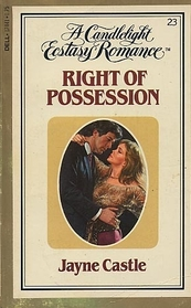 Right of Possession (Candlelight Ecstasy Romance, No 23)