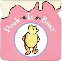 Pooh's Busy Day/wtp Rattle Tote I (Winnie-The-Pooh Rattle Totes)