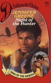 Night of the Hunter (Man of the Month) (Silhouette Desire, No 481)