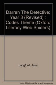 Oxford Literacy Web Spiders: Darren the Detective Year 3